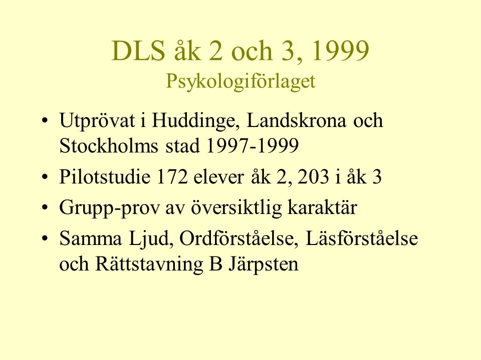 DLS åk 2 och 3, 1999 Psykologiförlaget