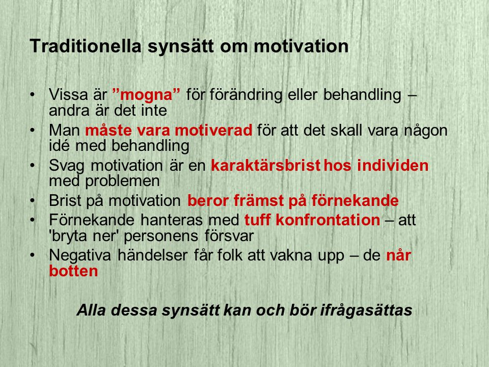 Traditionella synsätt om motivation