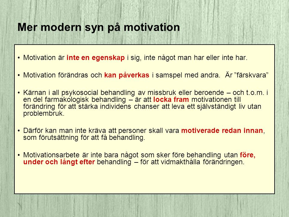 Mer modern syn på motivation