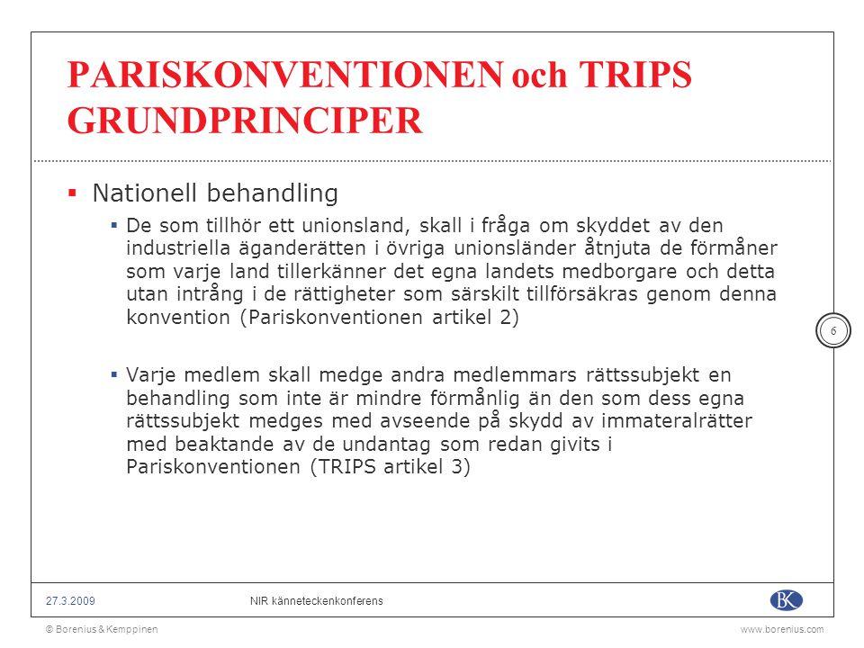 PARISKONVENTIONEN och TRIPS GRUNDPRINCIPER