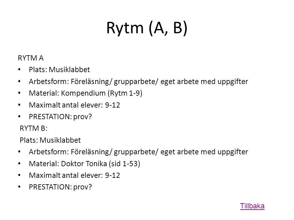 Rytm (A, B) RYTM A Plats: Musiklabbet