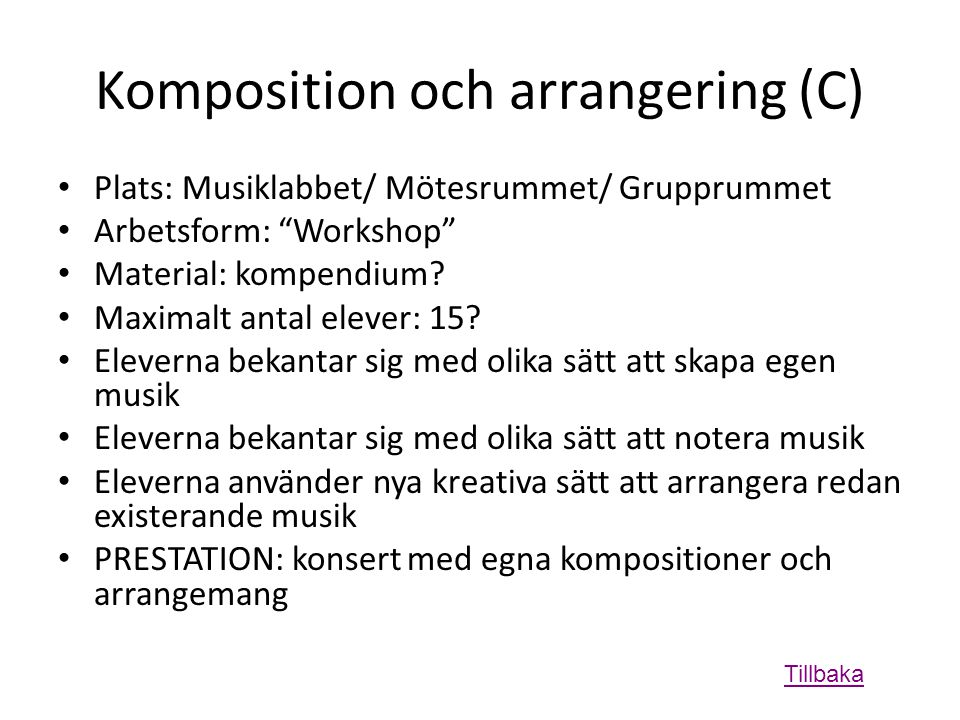 Komposition och arrangering (C)