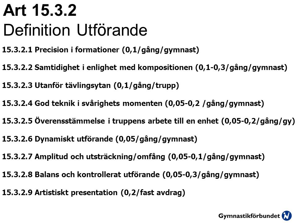 Art 15.3.2 Definition Utförande