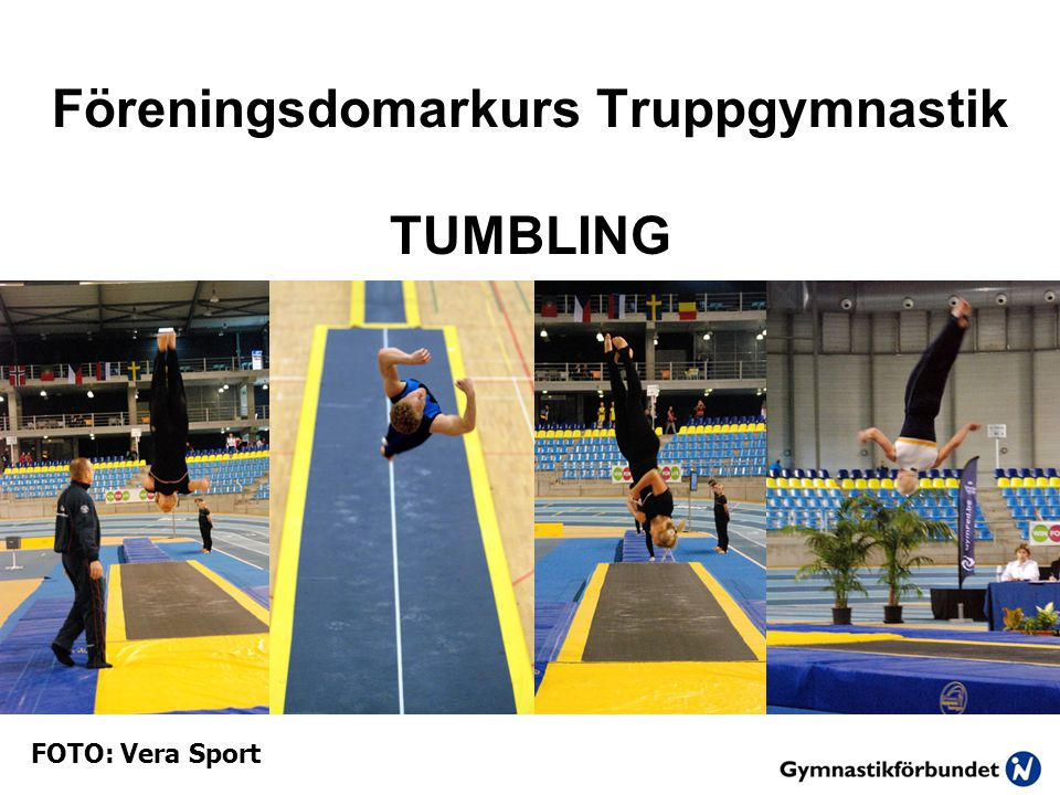Föreningsdomarkurs Truppgymnastik TUMBLING