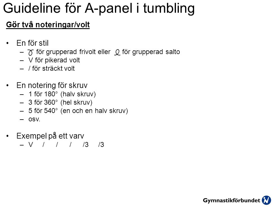 Guideline för A-panel i tumbling