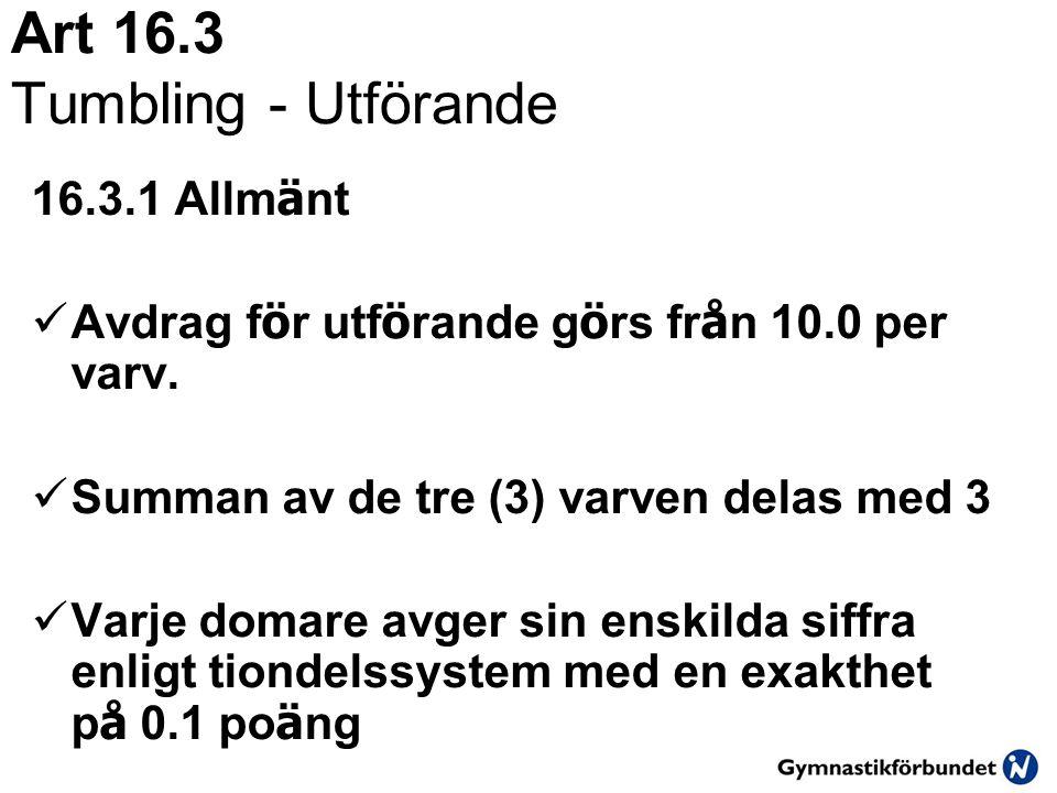 Art 16.3 Tumbling - Utförande
