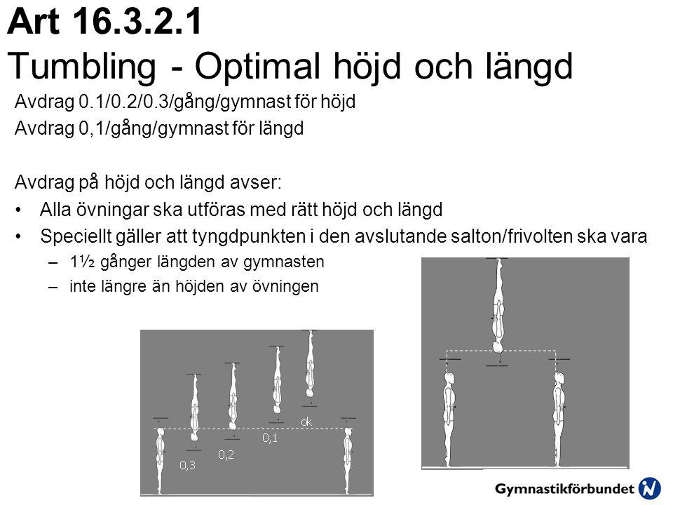 Art 16.3.2.1 Tumbling - Optimal höjd och längd
