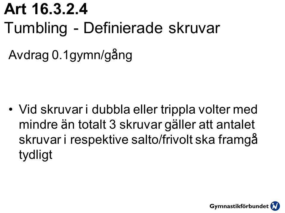 Art 16.3.2.4 Tumbling - Definierade skruvar
