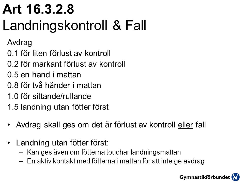 Art 16.3.2.8 Landningskontroll & Fall