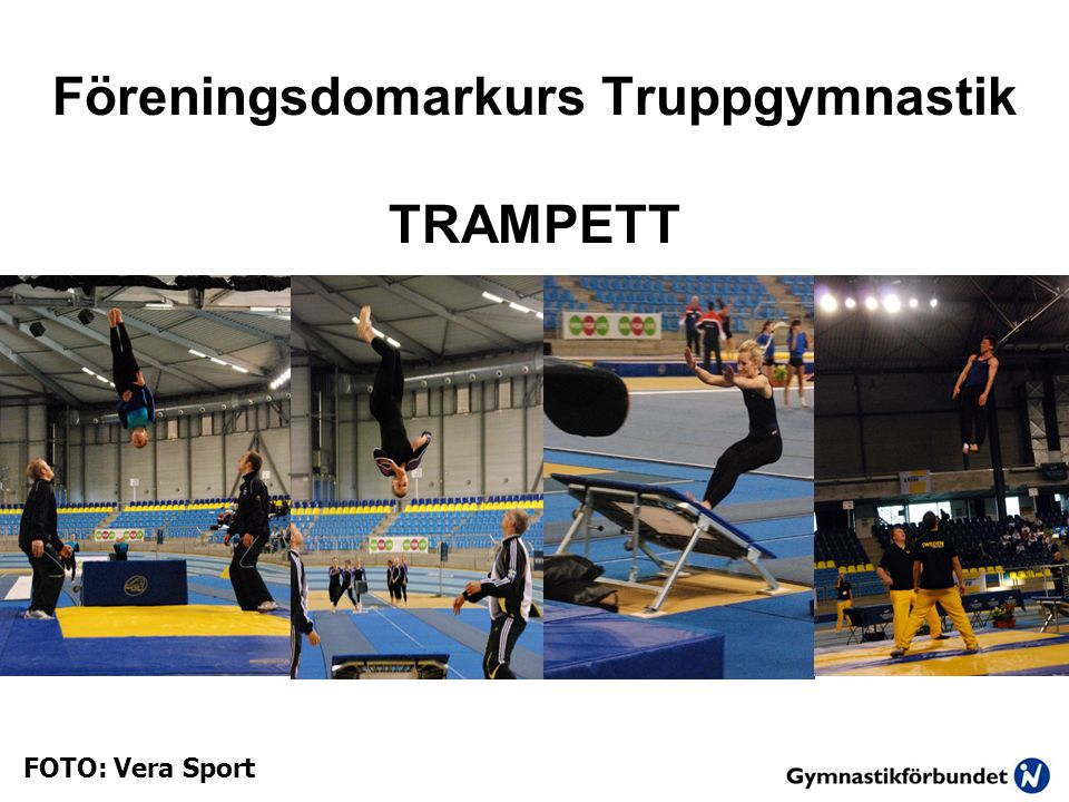 Föreningsdomarkurs Truppgymnastik TRAMPETT