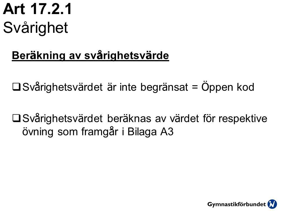 Art 17.2.1 Svårighet Beräkning av svårighetsvärde