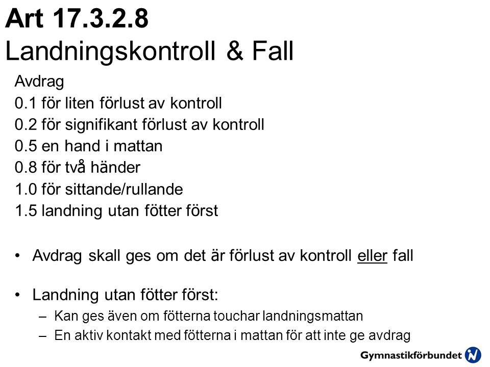 Art 17.3.2.8 Landningskontroll & Fall