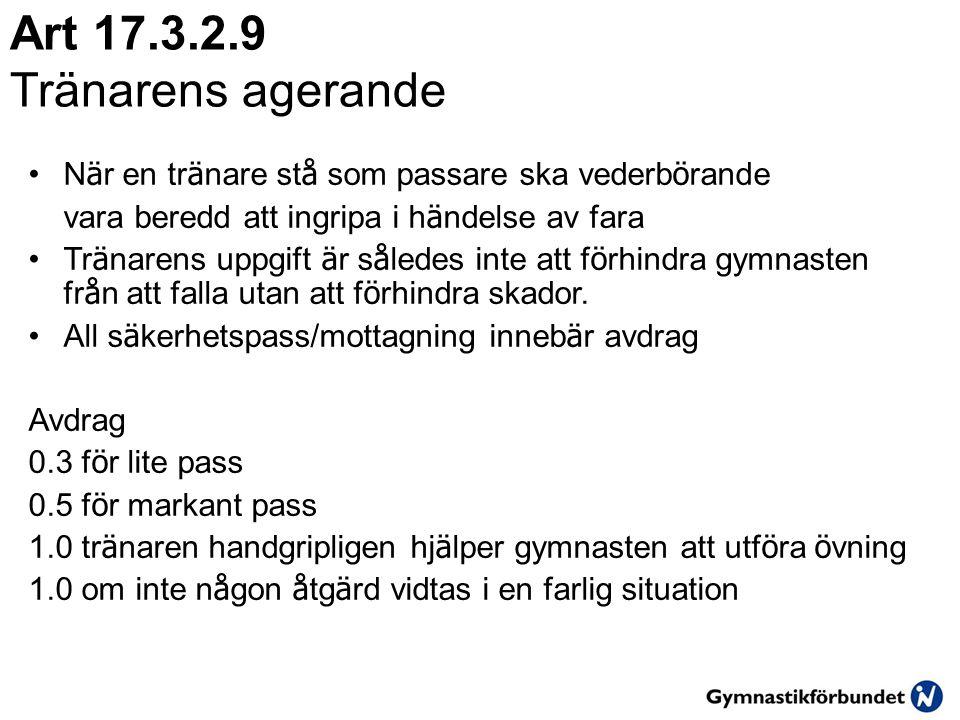 Art 17.3.2.9 Tränarens agerande