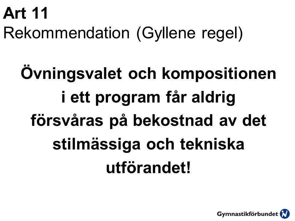 Art 11 Rekommendation (Gyllene regel)
