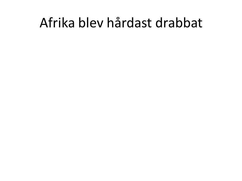 Afrika blev hårdast drabbat