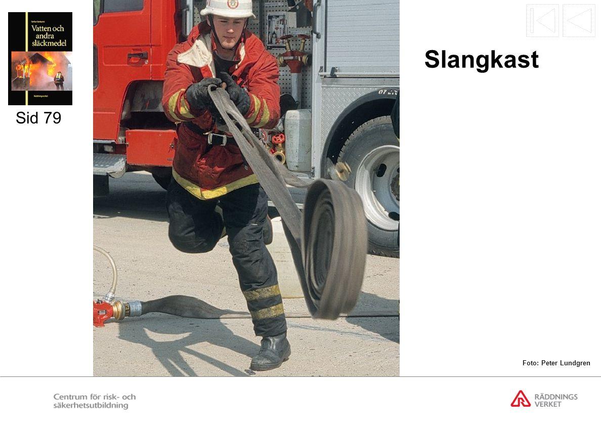 Slangkast Sid 79 Foto: Peter Lundgren