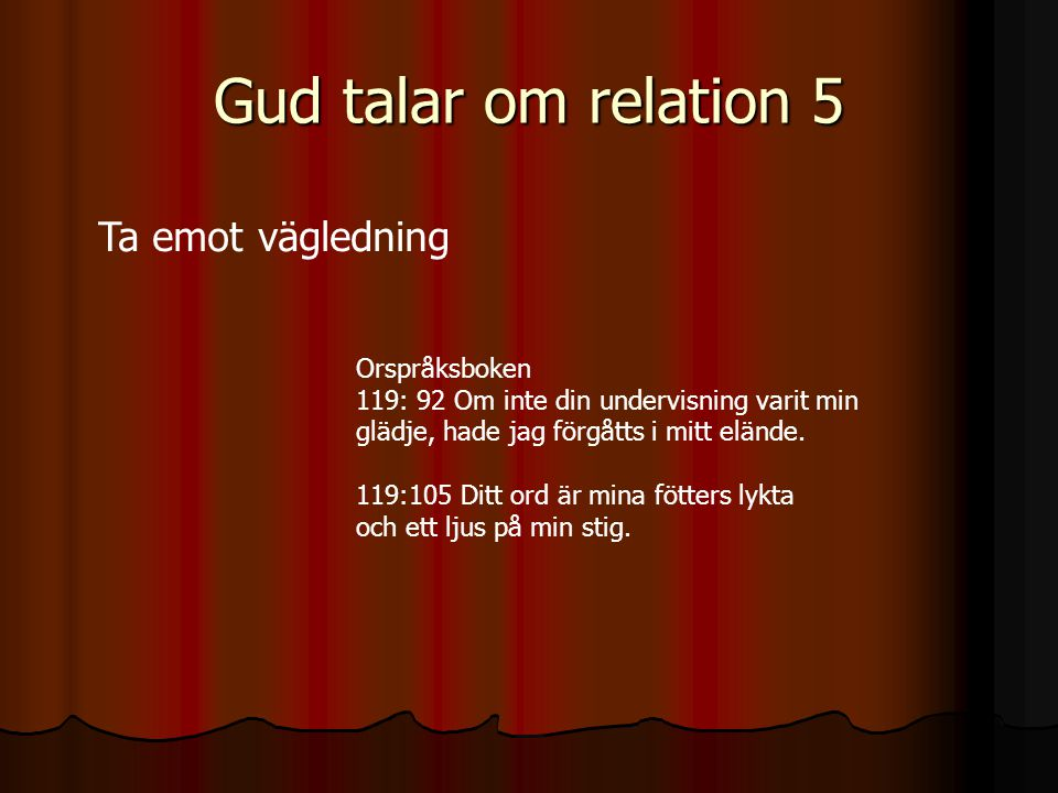 Gud talar om relation 5 Ta emot vägledning Orspråksboken