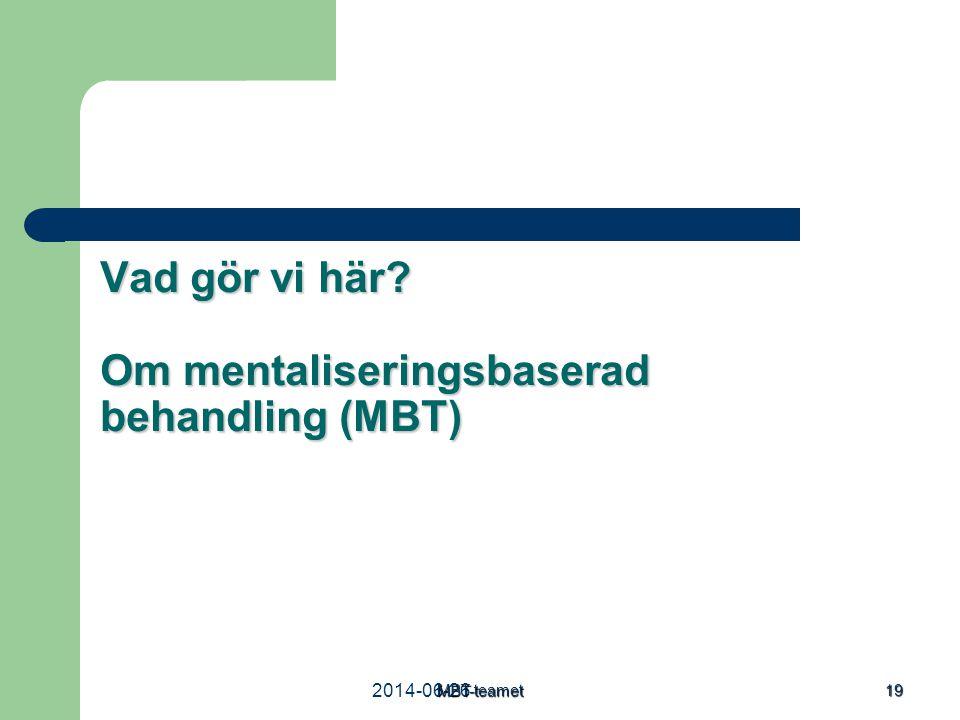 Vad gör vi här Om mentaliseringsbaserad behandling (MBT)