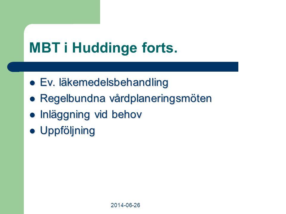 MBT i Huddinge forts. Ev. läkemedelsbehandling