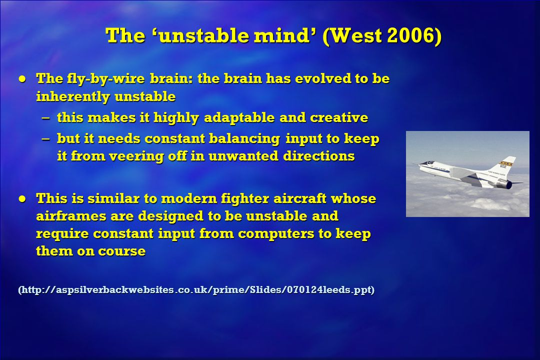 The 'unstable mind' (West 2006)