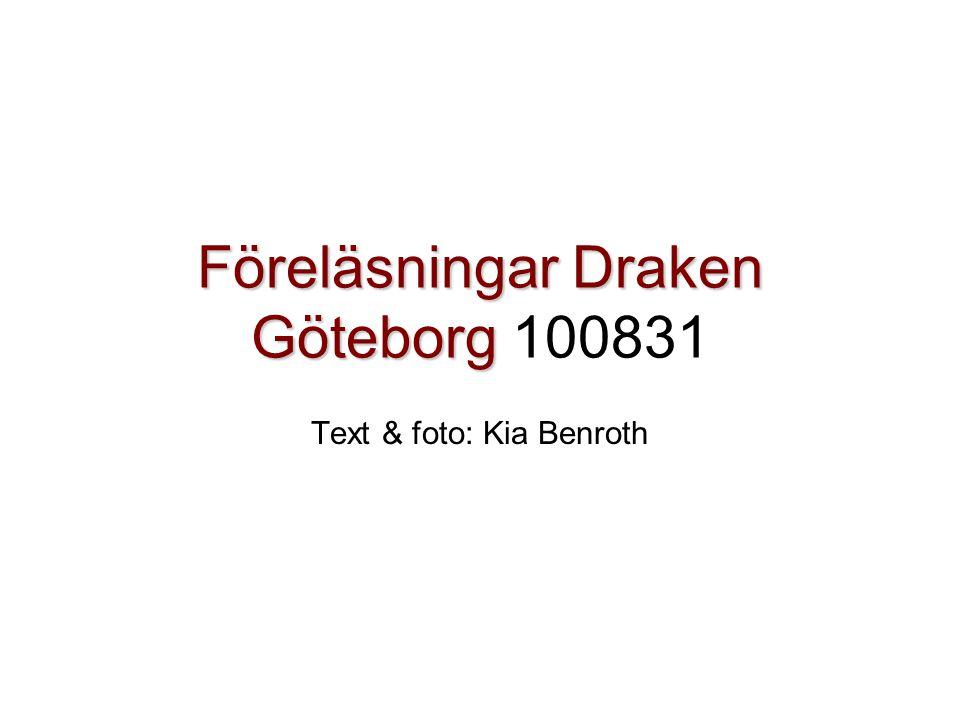 Föreläsningar Draken Göteborg 100831