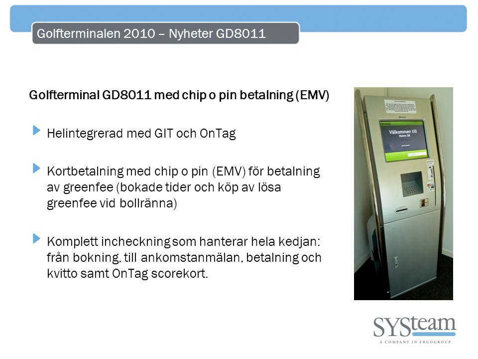 Golfterminalen 2010 – Nyheter GD8011