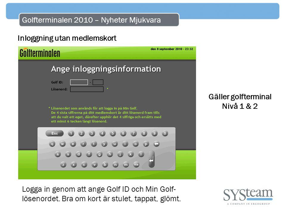 Golfterminalen 2010 – Nyheter Mjukvara