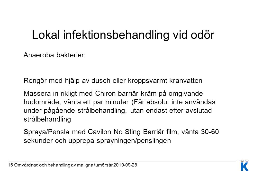 Lokal infektionsbehandling vid odör