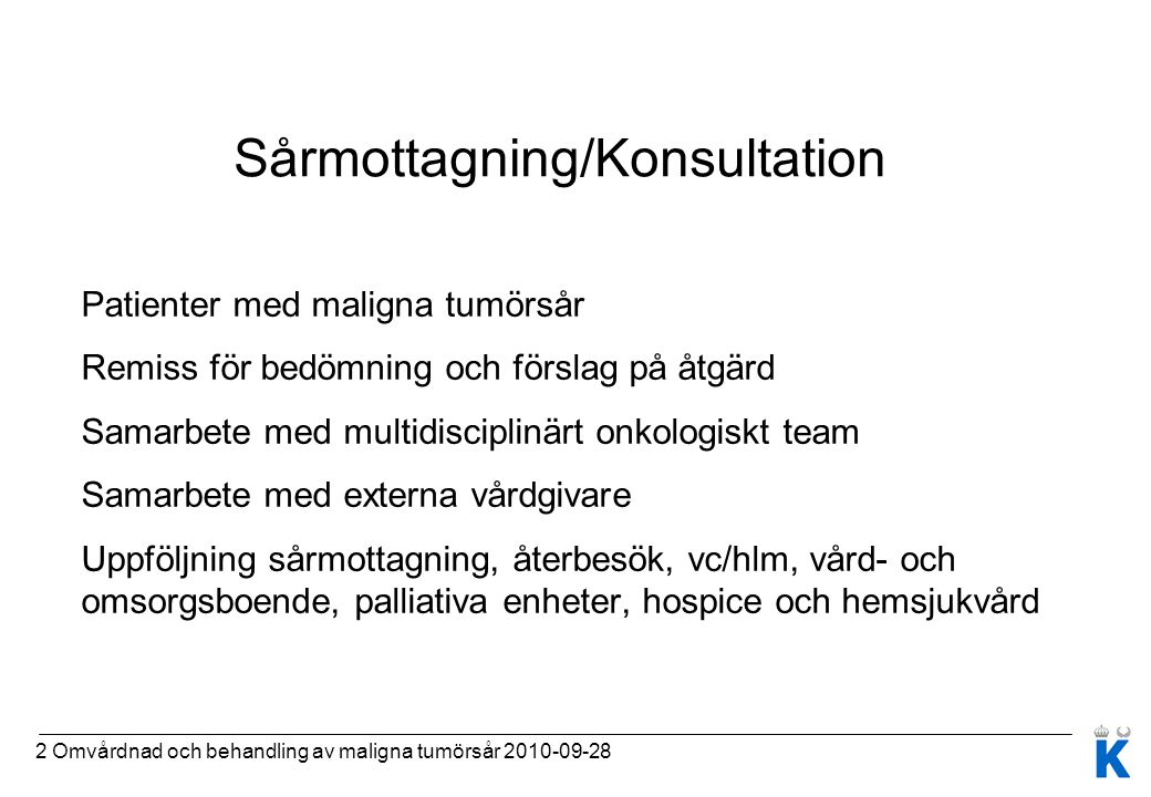 Sårmottagning/Konsultation