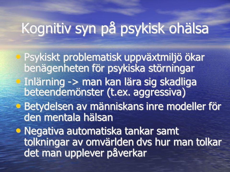 Kognitiv syn på psykisk ohälsa