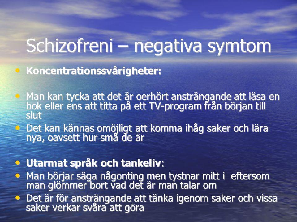 Schizofreni – negativa symtom