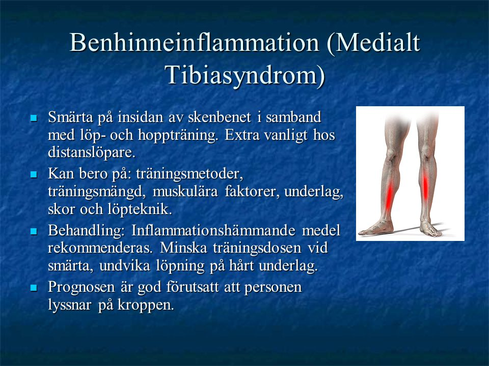 Benhinneinflammation (Medialt Tibiasyndrom)