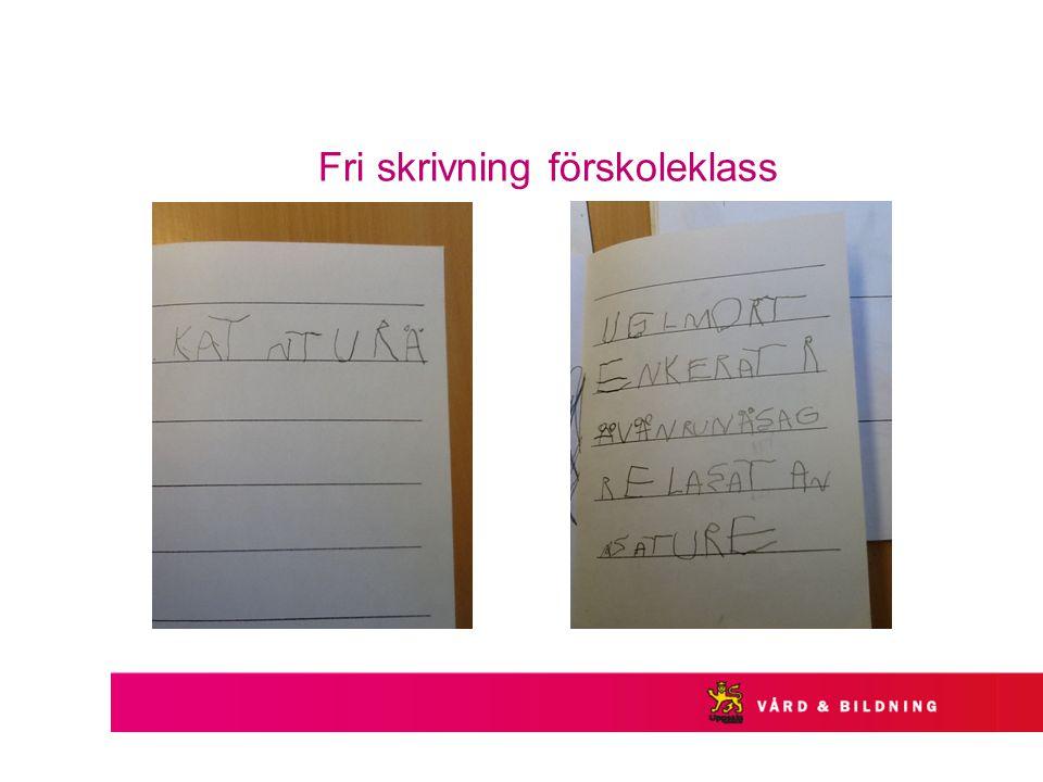 Fri skrivning förskoleklass