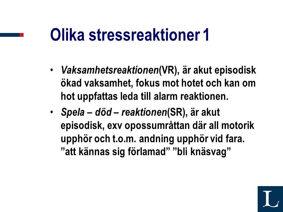 Olika stressreaktioner 1