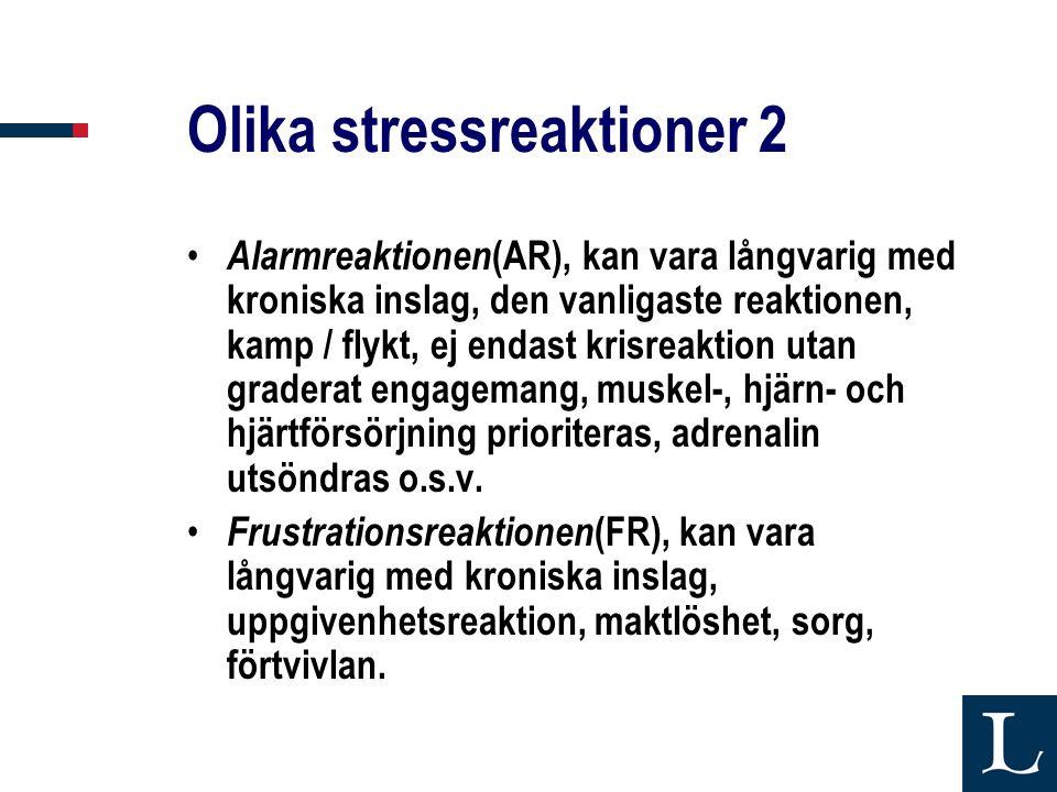 Olika stressreaktioner 2