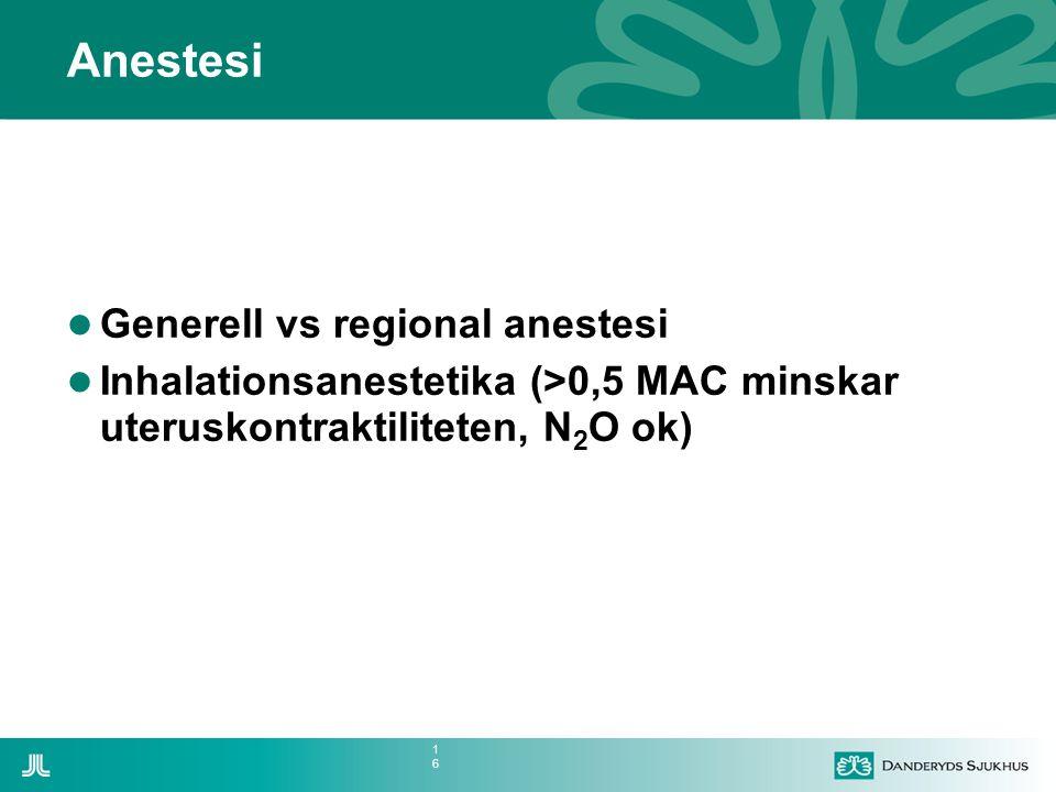 Anestesi Generell vs regional anestesi
