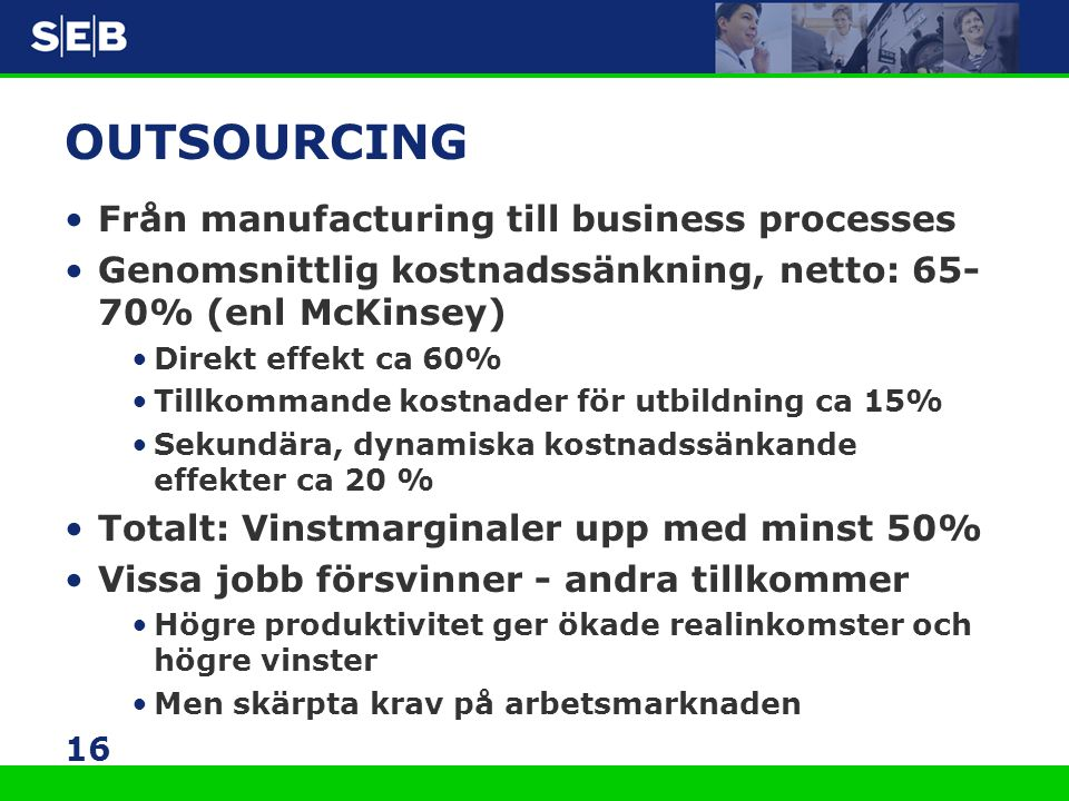 OUTSOURCING Från manufacturing till business processes