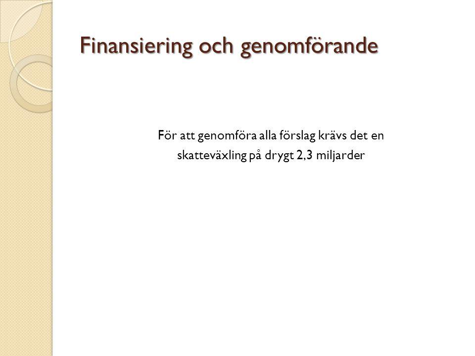 Finansiering och genomförande