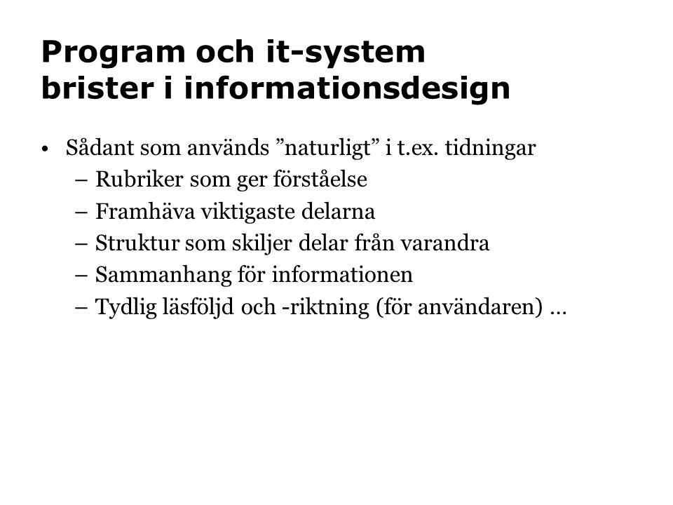 Program och it-system brister i informationsdesign