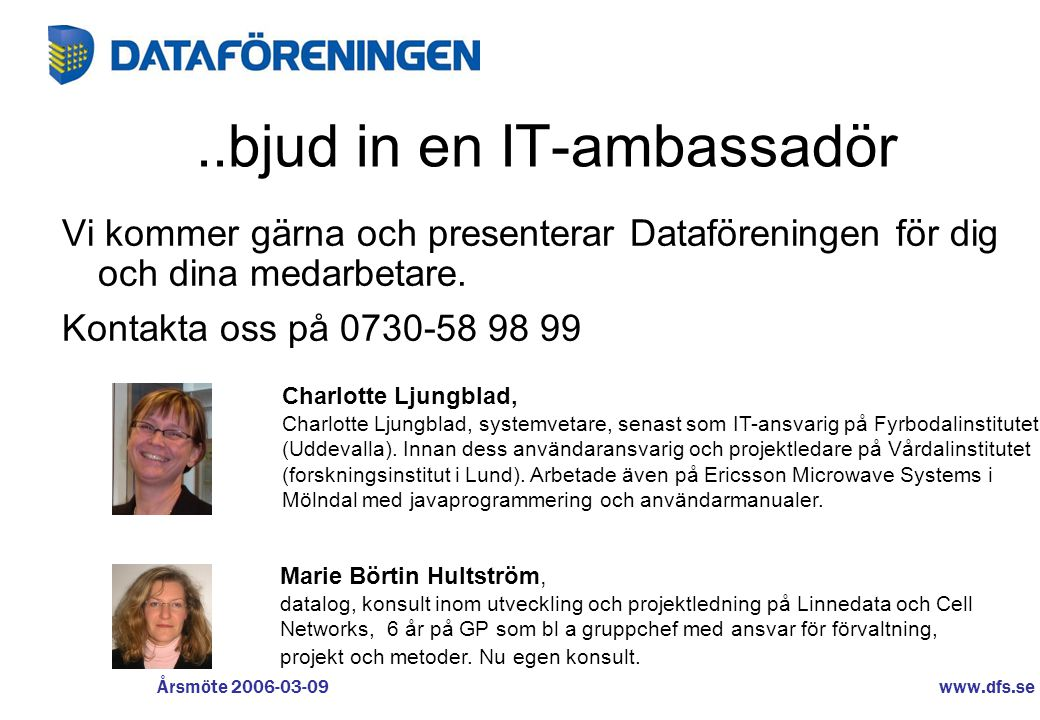 ..bjud in en IT-ambassadör