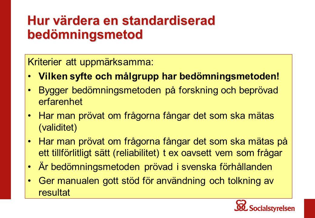 Hur värdera en standardiserad bedömningsmetod