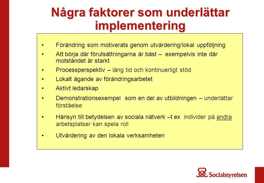 Några faktorer som underlättar implementering