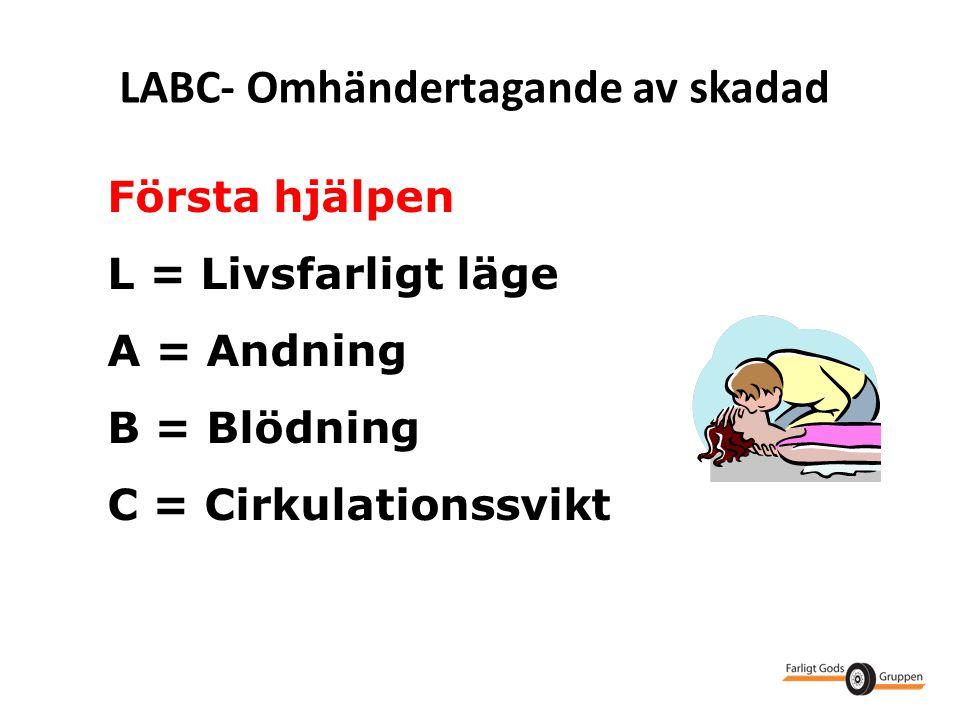 LABC- Omhändertagande av skadad