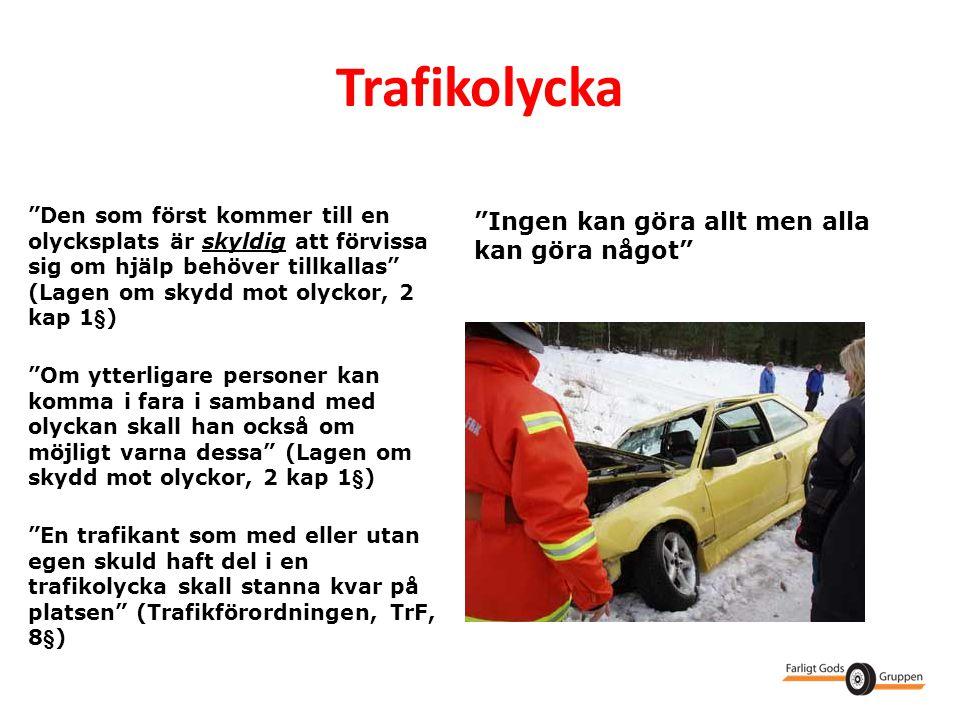 Trafikolycka Ingen kan göra allt men alla kan göra något