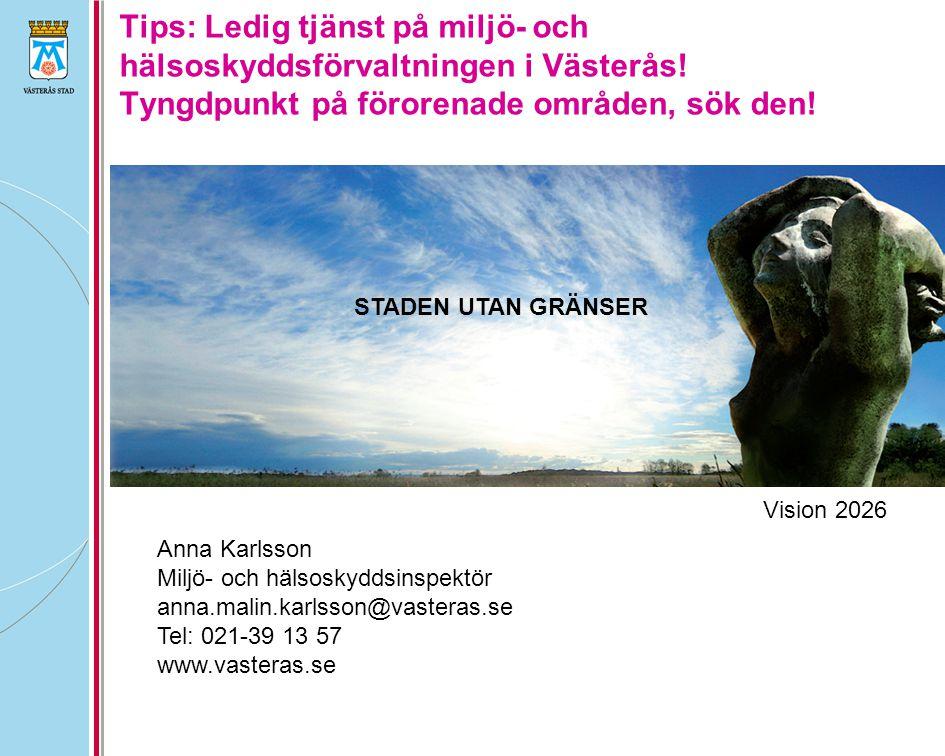 Tips: Ledig tjänst på miljö- och hälsoskyddsförvaltningen i Västerås