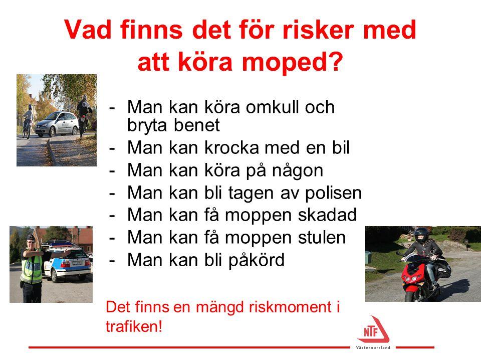 Vad finns det för risker med att köra moped