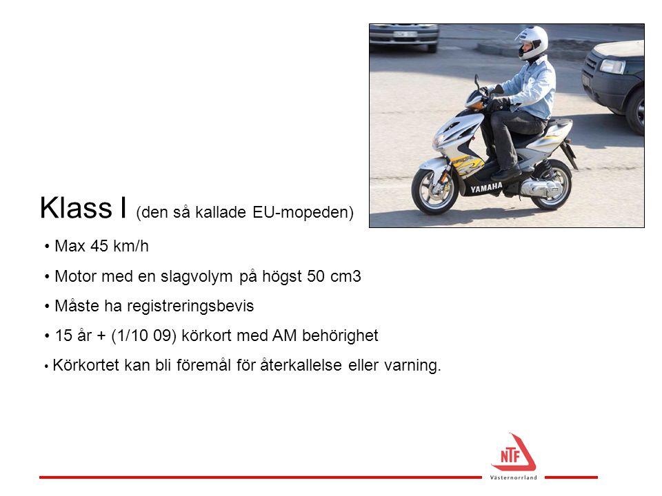 Klass I (den så kallade EU-mopeden)