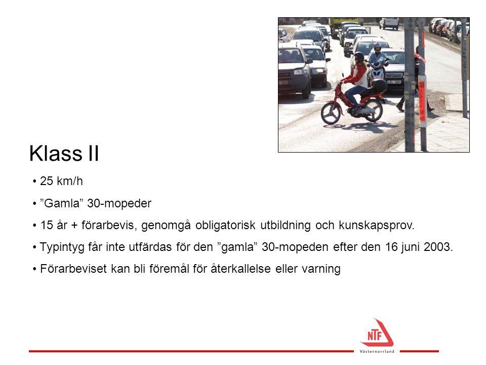 Klass II 25 km/h Gamla 30-mopeder
