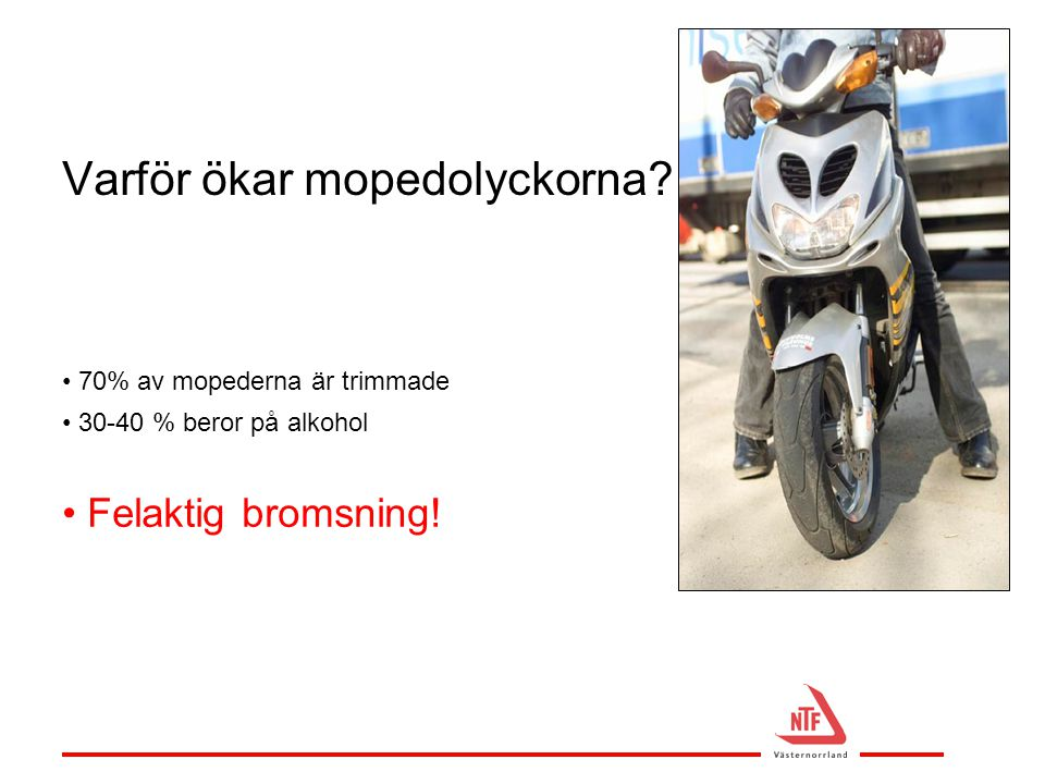 Varför ökar mopedolyckorna