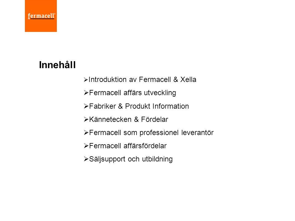 Innehåll Fermacell affärs utveckling Fabriker & Produkt Information
